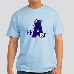 Follow Your Art Light T-Shirt