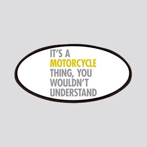 Its A Motorcycle Thing Patches
