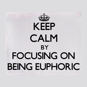 Keep Calm by focusing on BEING EUPHO Throw Blanket