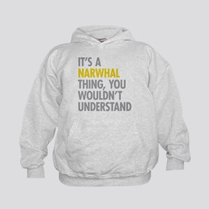 Its A Narwhal Thing Kids Hoodie