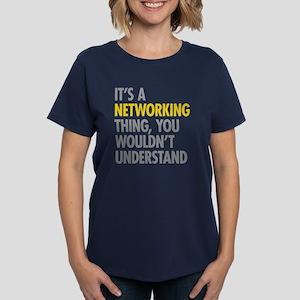 Its A Networking Thing Women's Dark T-Shirt