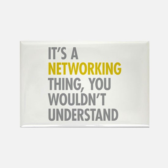 Its A Networking Thing Rectangle Magnet (100 pack)