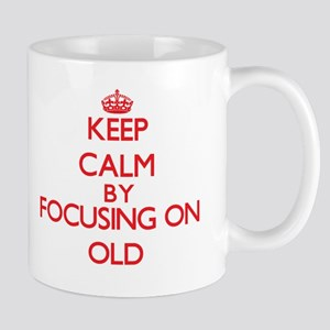 Keep Calm by focusing on Old Mugs