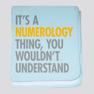 Its A Numerology Thing baby blanket