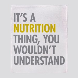 Its A Nutrition Thing Throw Blanket