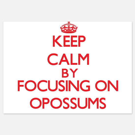 Keep Calm by focusing on Opossums Invitations