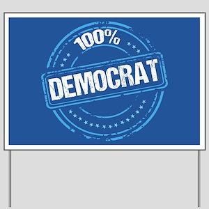 100% Democrat Yard Sign