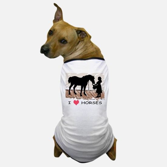 I Love Horses & Girl w/ Color Dog T-Shirt