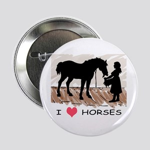 I Love Horses & Girl w/ Color Button