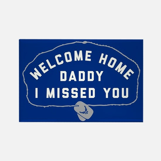U.S. Air Force Welcome Home Daddy Rectangle Magnet