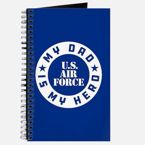 U.S. Air Force My Dad Is My Hero Journal