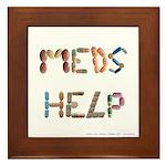Meds Help White Framed Tile