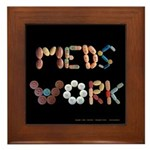 Meds Work Black Framed Tile