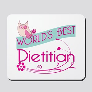 World's Best Dietitian Mousepad