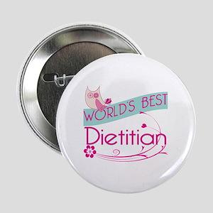 """World's Best Dietitian 2.25"""" Button (10 pack)"""