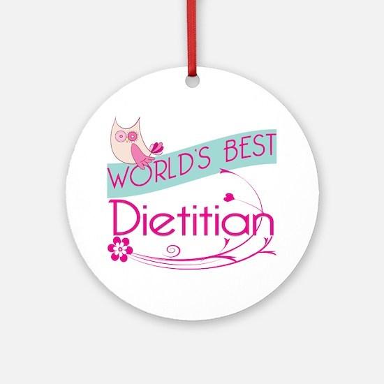 World's Best Dietitian Ornament (Round)