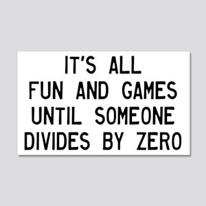 Fun And Games Divide By Zero 20x12 Wall Decal