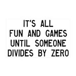 Fun And Games Divide By Zero 35x21 Wall Decal