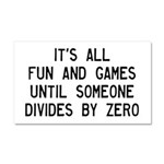 Fun And Games Divide By Zero Car Magnet 20 x 12