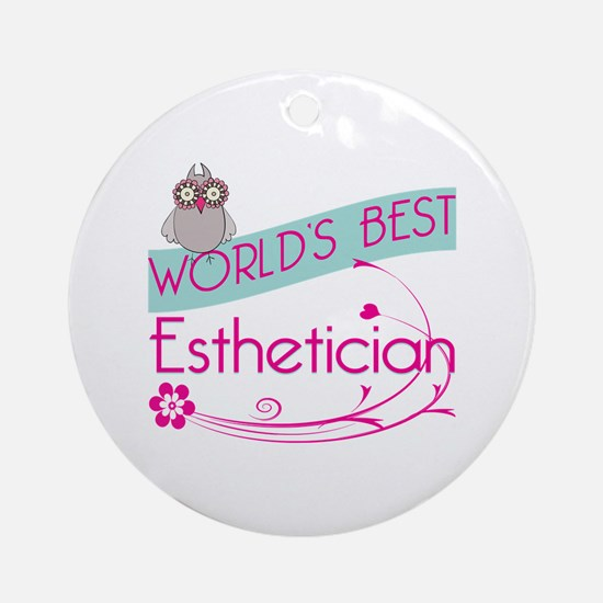 World's Best Esthetician Ornament (Round)