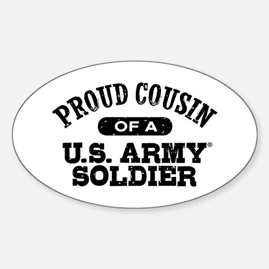 Proud Cousin U.S. Army Sticker (Oval)