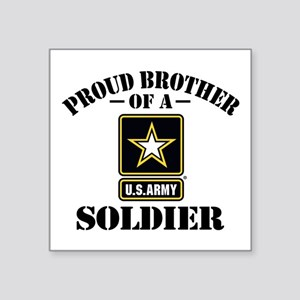 """Proud Brother U.S. Army Square Sticker 3"""" x 3"""""""
