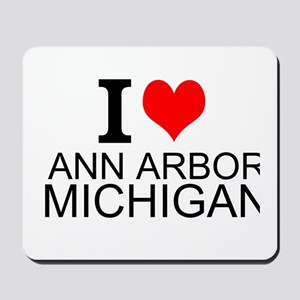 I Love Ann Arbor Michigan Mousepad