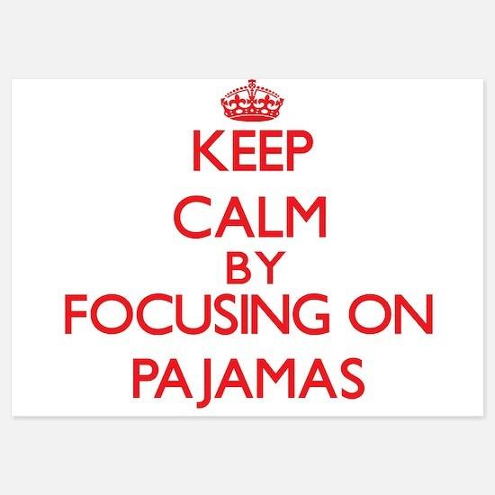 Keep Calm by focusing on Pajamas Invitations