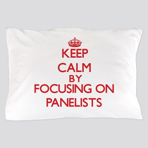Keep Calm by focusing on Panelists Pillow Case