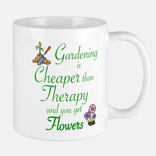 GARDENING: CHEAPER THERAPY/FLOWERS Mugs