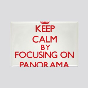 Keep Calm by focusing on Panorama Magnets