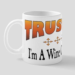 Trust Wine Connoisseur Mug