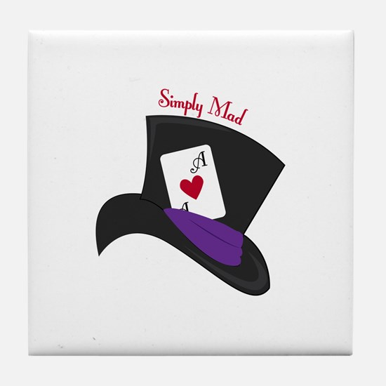 Simply Mad Tile Coaster
