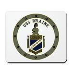 USS BRAINE Mousepad