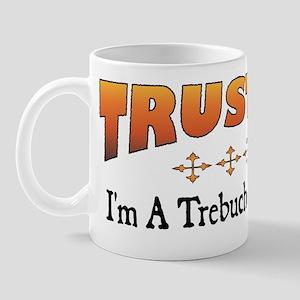 Trust Trebuchet Operator Mug