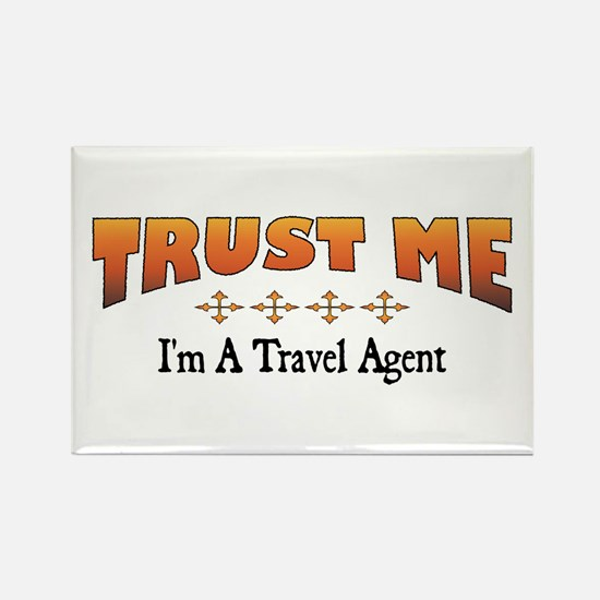 Trust Travel Agent Rectangle Magnet