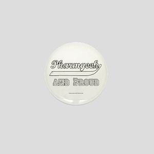 Pharmgeek and Proud Mini Button