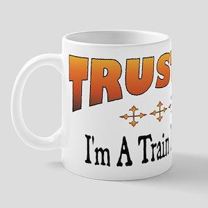 Trust Train Enthusiast Mug