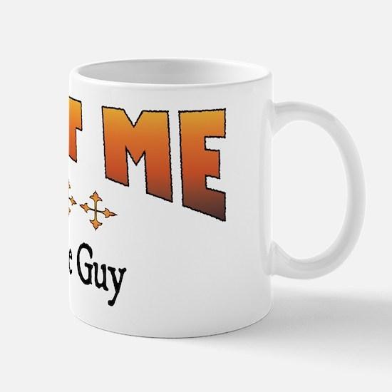 Trust Tire Guy Mug
