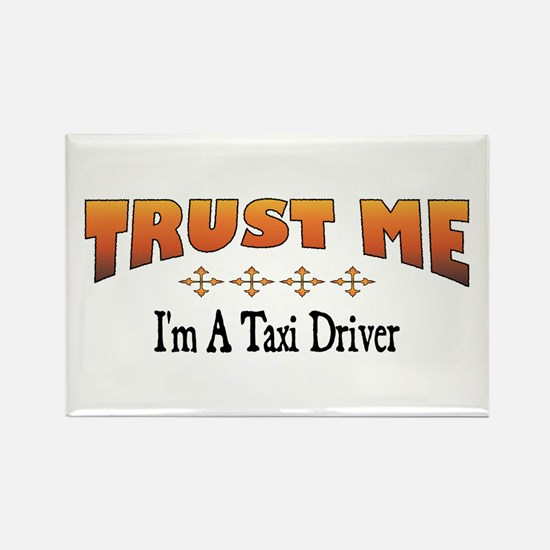 Trust Taxi Driver Rectangle Magnet