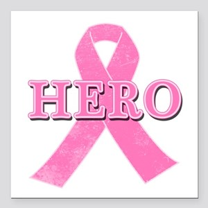 "HERO with Pink Ribbon Square Car Magnet 3"" x 3"""