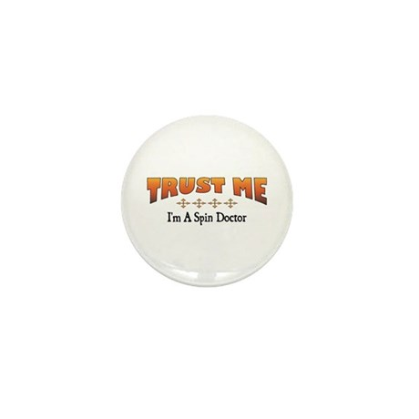 Trust Spin Doctor Mini Button (100 pack)