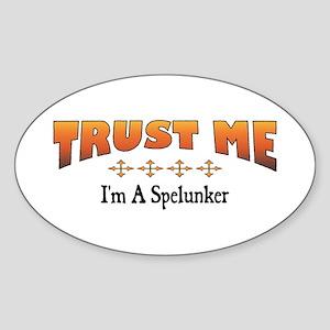 Trust Spelunker Oval Sticker