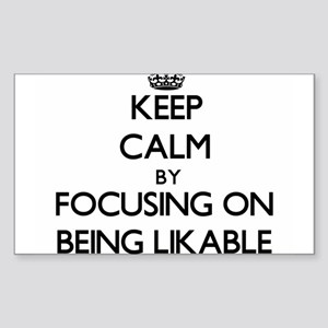 Keep Calm by focusing on Being Likable Sticker