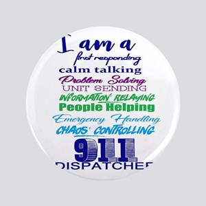 "911 DISPATCHER 3.5"" Button"