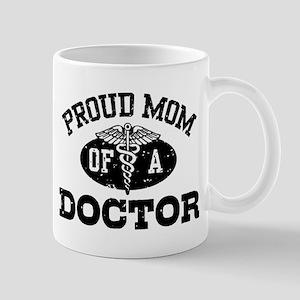 Proud Mom of a Doctor 11 oz Ceramic Mug