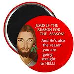 Reason Season Hell Magnet