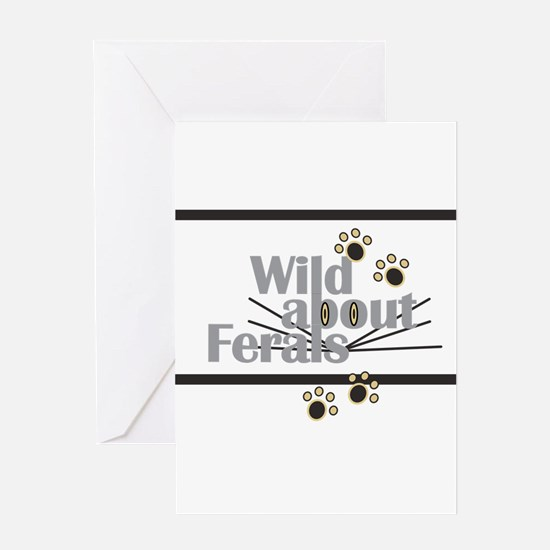 Wild about Feral Cats Greeting Cards