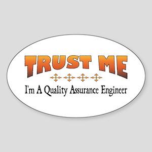 Trust Quality Assurance Engineer Oval Sticker