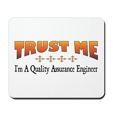Trust Quality Assurance Engineer Mousepad